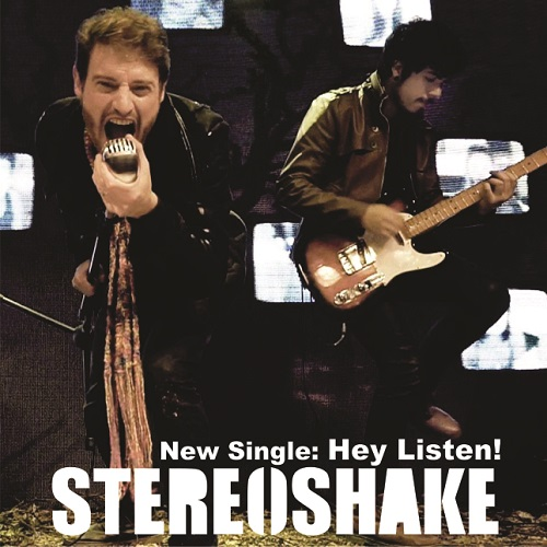 "STEREOSHAKE LANÇA O SINGLE ""HEY, LISTEN!"""
